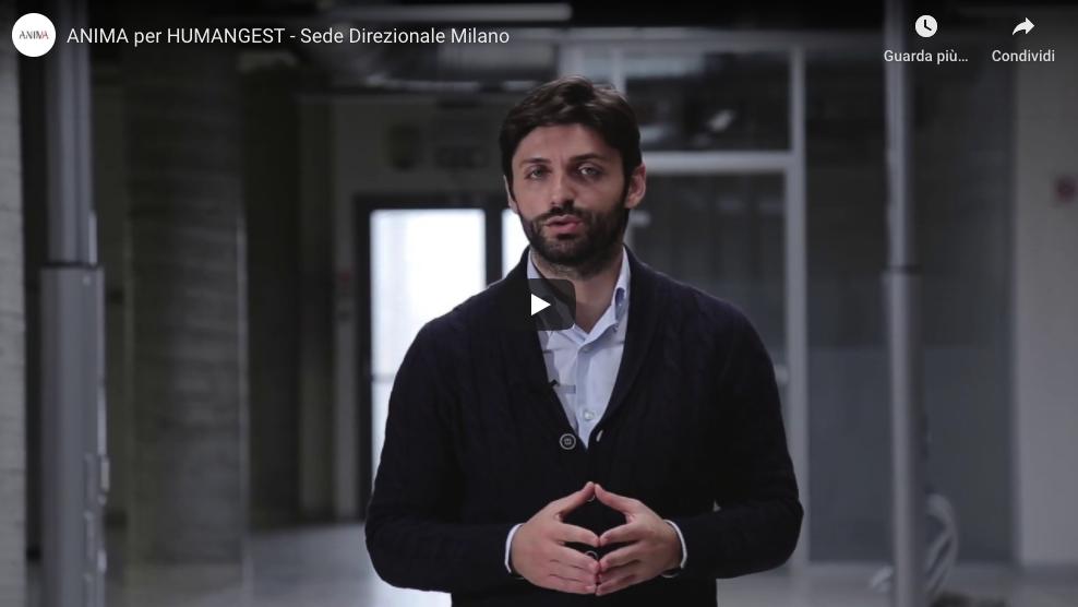 ANIMA per HUMANGEST – Sede Direzionale Milano